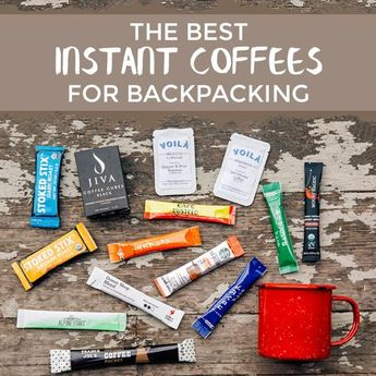 10 Instant Coffees for Backpacking
