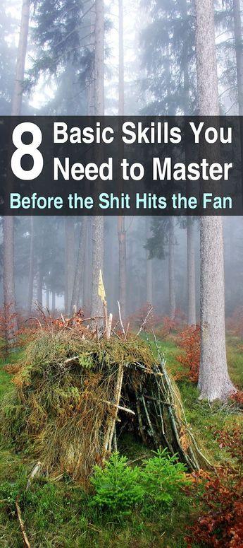 8 Basic Skills You Need To Master Before The SHTF