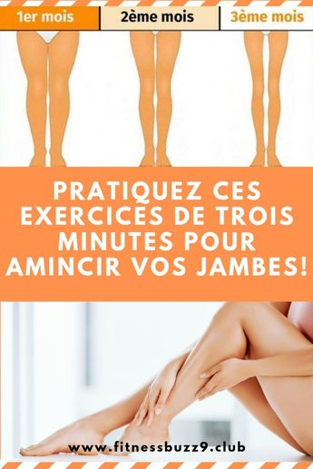 Pratiquez ces exercices de trois minutes pour amincir vos jambes! | FitnessBuzzClub