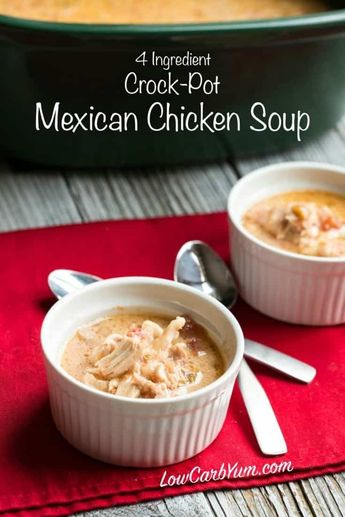 No time for cooking? Try this ridiculously easy slow cooker Mexican chicken low carb soup recipe. It's made with only 4 ingredients! #lowcarbsoup #lowcarb   LowCarbYum.com