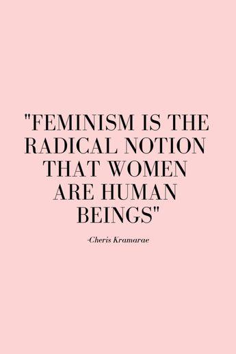 13 Empowering Feminist Quotes