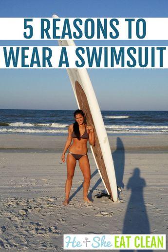 5 Reasons To Wear A Swimsuit