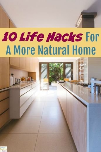 10 Life Hacks For A More Natural Home