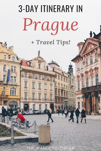 The Best Three Day Prague Itinerary + Travel Tips - The Wanderblogger