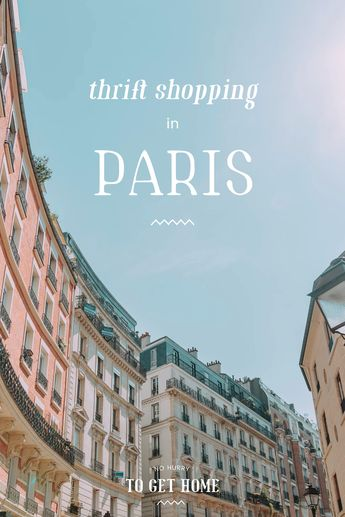 Thrift Shopping in Paris: A Guide From A Second-Hand Shop Addict