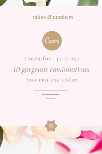 Canva Font Pairings: 10 gorgeous combinations you can use today - Mints And Numbers