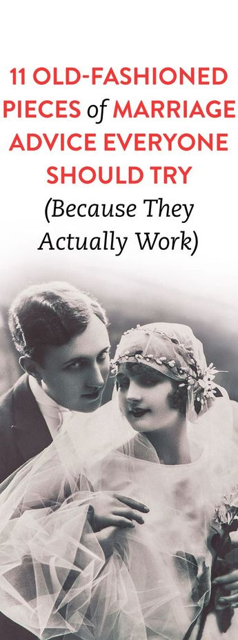 Old-Fashioned Marriage Advice That Can Actually Work