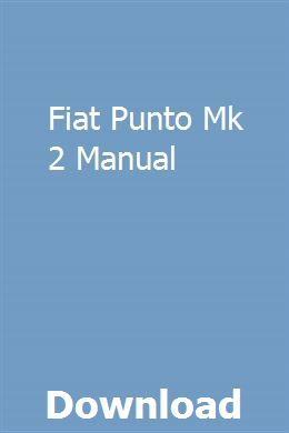 Fiat Punto Mk 2 Manual pdf download