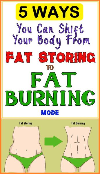 5 Ways You Can Adjust Your Body From To Fat Burning Mode -