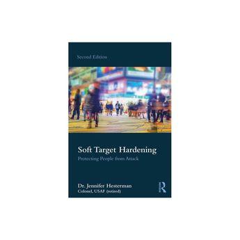 Soft Target Hardening - 2 Edition by Jennifer Hesterman (Paperback)