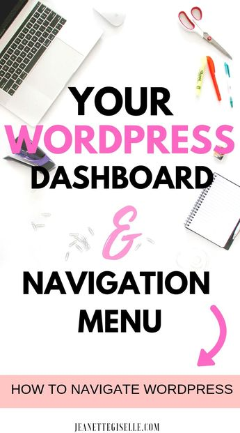 Your WordPress Dashboard and Navigation - Don't get stuck in a rabbit hole trying to figure out WordPress. Read this guide to KNOW exactly how yo use WordPress. Perfect for Blogging Beginners using WordPress