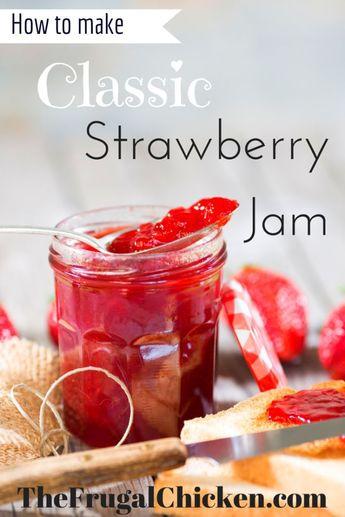 How to Make Classic Strawberry Jam