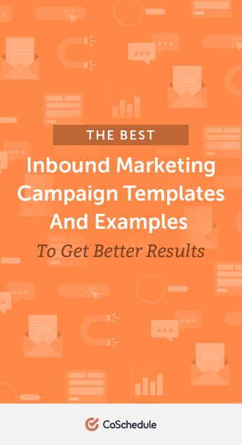 The Best Inbound Marketing Campaign Templates and Examples to Get Better Results - CoSchedule Blog