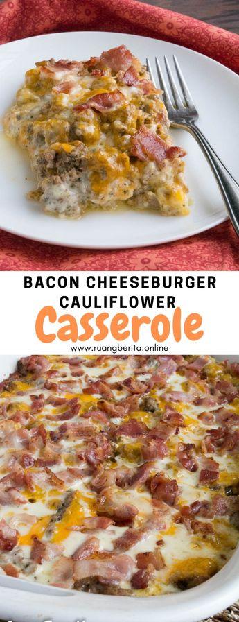 Bacon Cheeseburger Cauliflower Casserole #maincourse #bacon #cheeseburger #cauliflower #casserole #lowcarb #keto #glutenfree