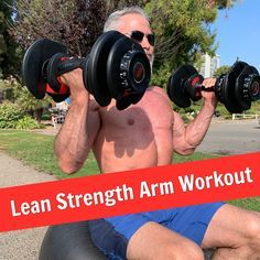 Better Arms: 17 Exercises for Building Biceps and Triceps