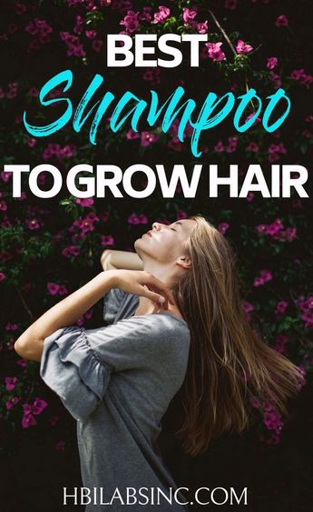 Best Shampoo to Grow Hair (and Keep What You Have!)