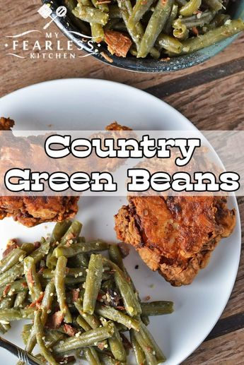 Country Green Beans from My Fearless Kitchen. Are you bored with your regular green bean recipe? Give these Country Green Beans a try next time. Your whole family will love them! #greenbeans #sidedish