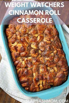 Weight Watchers Cinnamon Roll Casserole