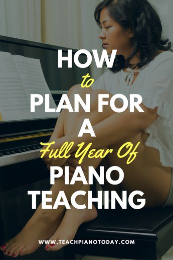How To Plan For a Year's Worth of Piano Lessons (Part 1)