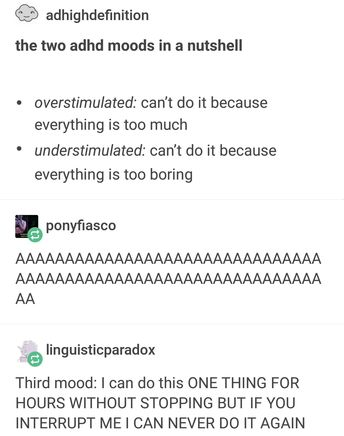 Two ADHD moods in a nutshell
