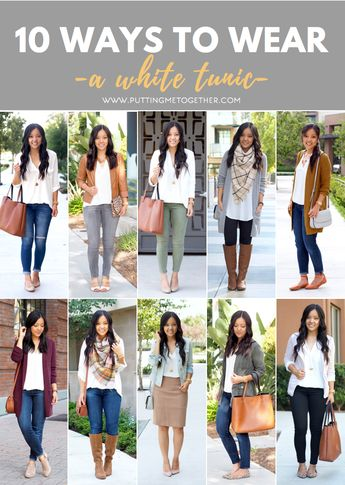 10 Ways to Wear the White Tunic (aka One of My Favorite Tops