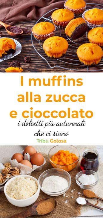 I muffins alla zucca e cioccolato, i dolcetti più autunnali che ci siano