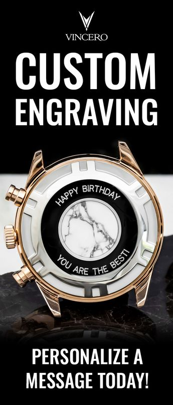Custom Engraved Watches. Personalize a Message Today.