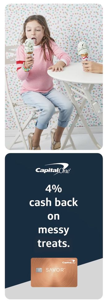 Get rewarded for double sc–oops. With the new Capital One Savor credit card earn 4% cash back on dining and entertainment, 2% cash back at grocery stores and 1% cash back on all other purchases. So you can get incredible rewards for doing what you enjoy.