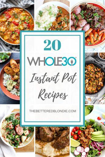 20 Whole 30 Instant Pot Recipes