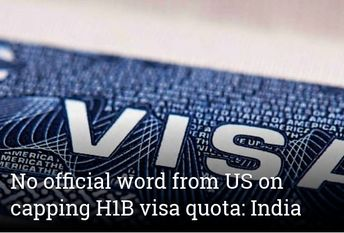 No official word from US on capping H1B visa quota: India