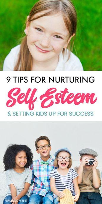 9 Tips for Raising Confident Kids & Nurturing Self Esteem