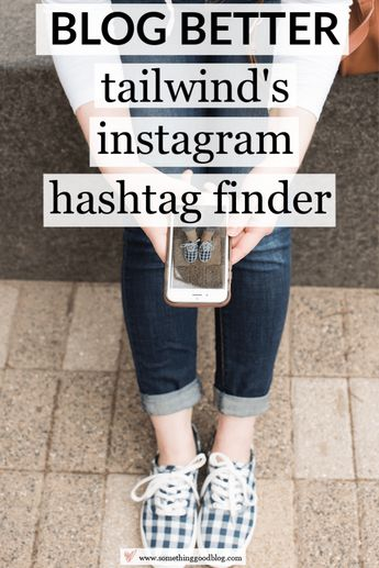 Tailwind How-To, Part 3: How to Use the Hashtag Finder Tool for Instagram