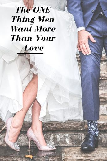 The ONE Thing Men Want More Than Your Love (IT WILL SURPRISE YOU)
