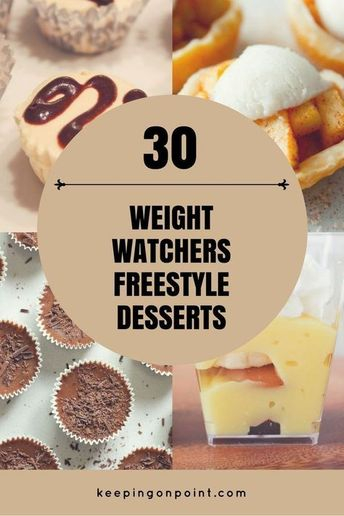 30 Weight Watchers Freestyle Desserts