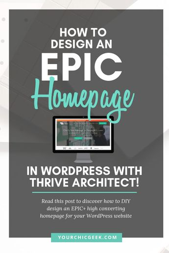 Is your websites homepage design not pulling its weight for your brand? If so, this blog post covers homepage design with WordPress using Thrive Architect.