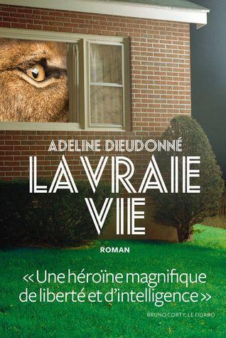 [PDF] Télécharger La Vraie Vie .>>. [Adeline Dieudonn�] EPUB Livre, La Vraie Vie ~ Adeline Dieudonn� >> Télécharger [PDF][eBOOK] <<, ~Download~ La Vraie Vie - Adeline Dieudonn� PDF gratuit (PDF, EPUB, KINDLE), Télécharger livre gratuit La Vraie Vie - Adeline Dieudonn� [pdf epub mobi],