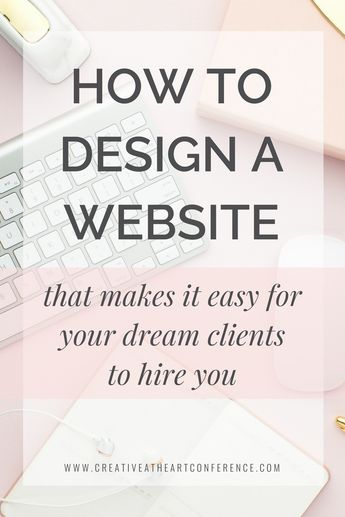 How to Design a Website So Your Dream Clients Hire You - Creative at Heart