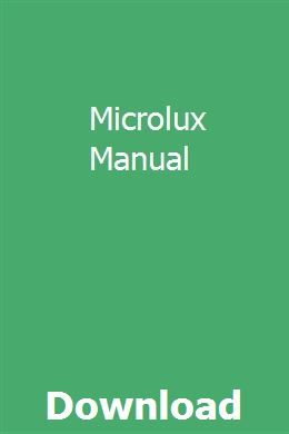 Microlux Manual