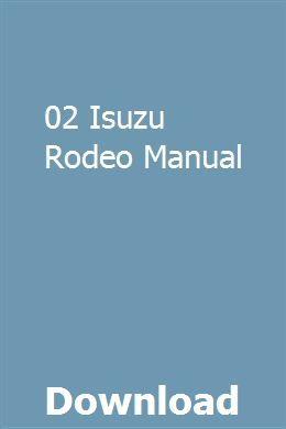02 Isuzu Rodeo Manual download pdf