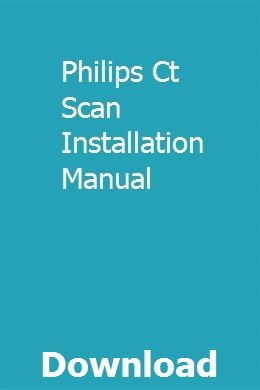Philips Ct Scan Installation Manual
