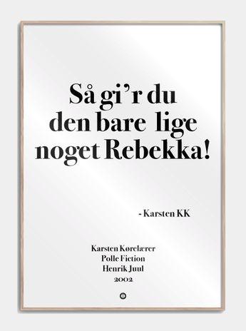 4cf68956393 Plakater med sjove citater online! Citat plakater er danske design plakater  med de bedste sjove