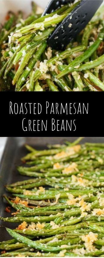 Roasted Parmesan Green Beans #healthy #parmesan