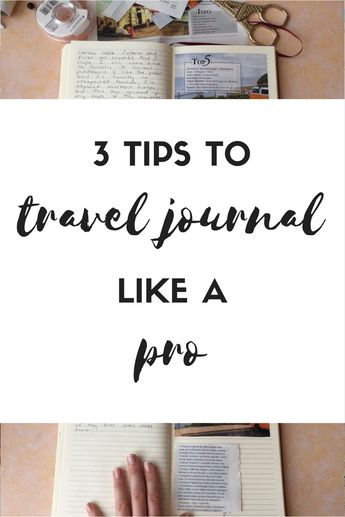 3 Tips to Travel Journal Like a Pro by Round Trip Travel