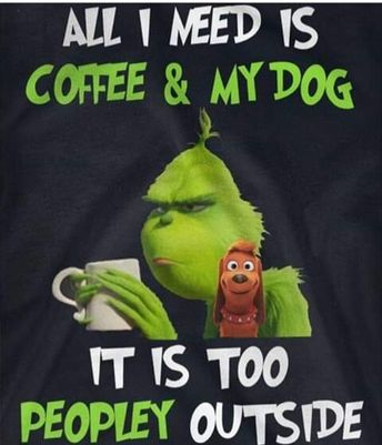 All I need is coffee and my dog, every day.  #dogquotes #doglove #dogs #ilovemydog #dogsrule