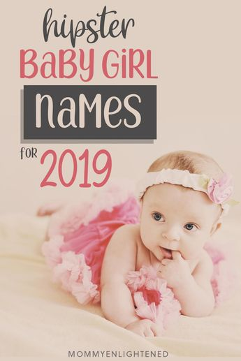 The Most Stylish Baby Girl Names You've Ever Heard (+ meanings!)