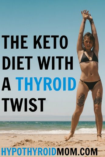 Keto and your thyroid