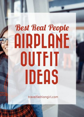 Best Real People Airplane Outfit Ideas from Europe
