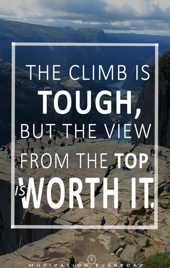 The tougher the struggle is, the sweeter the victory is.  So whenever you face an adversity never forget this fact and you'll make it through that tough time and DON'T JUST GO THROUGH IT, GROW THROUGH IT.