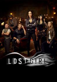 LOST GIRL; I just discovered this show via Netflix and got caught up to season three!! This show is awesome!