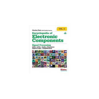 Encyclopedia of Electronic Components Volume 2 - by  Charles Platt (Paperback)
